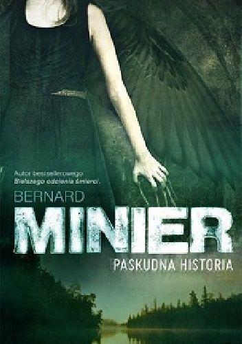 Bernard Minier Paskudna historia