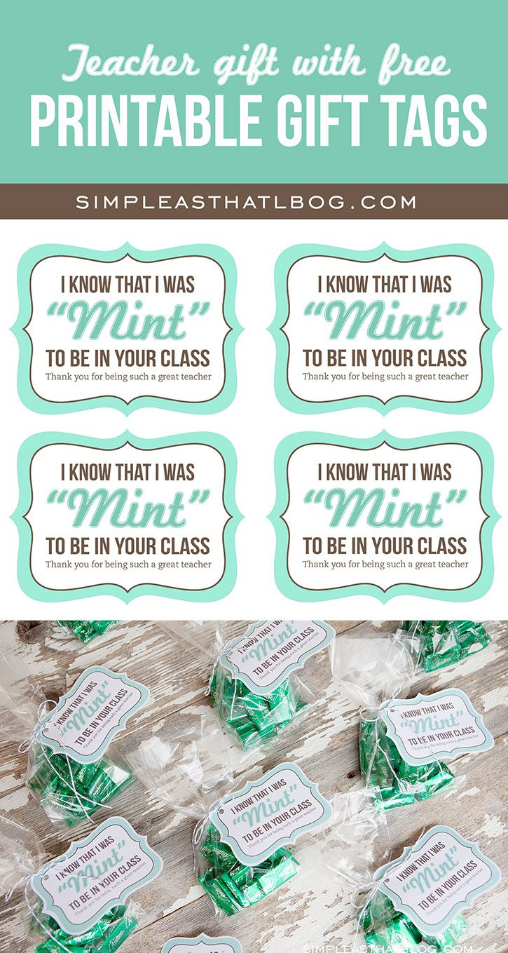 "Mint themed Teacher Gift idea PLUS free printable ""mint to be in your class"" gift tags."