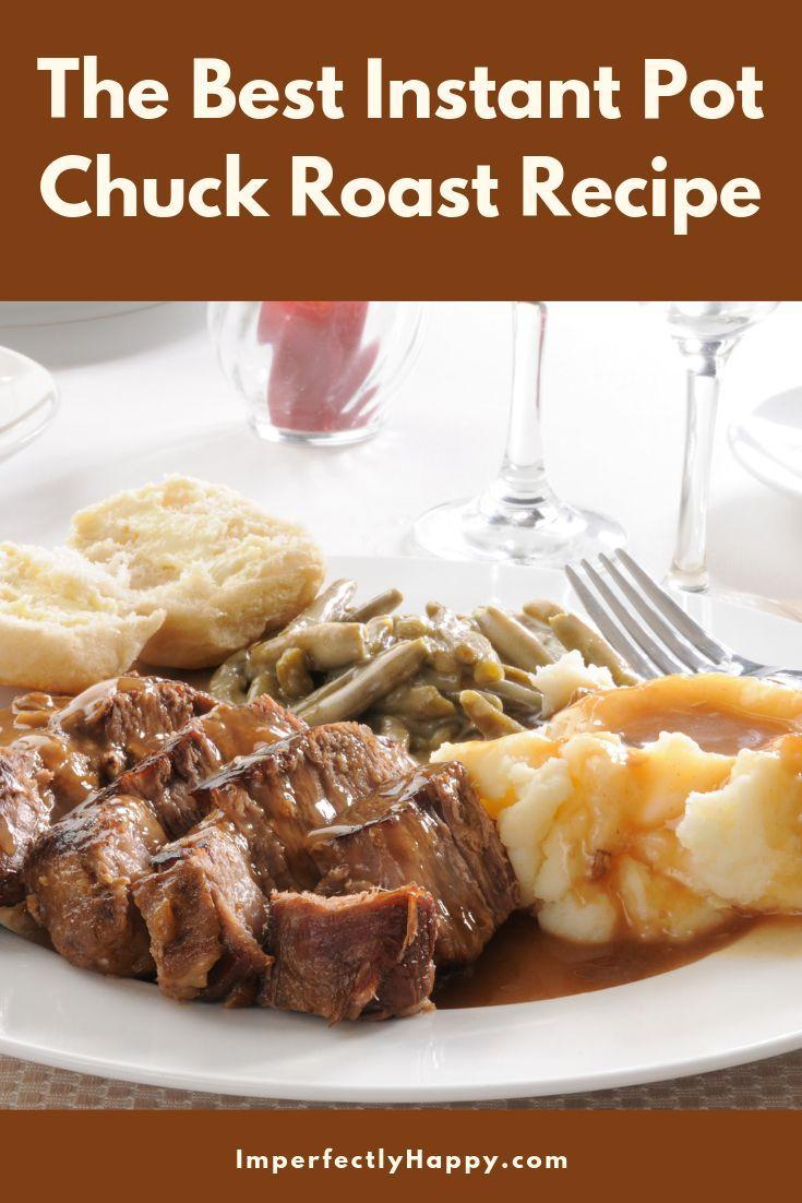 Instant Pot Pressure Cooker Pot Roast Pot Roast Recipes Instant Pot Dinner Recipes Chuck Roast Instant Pot Recipe