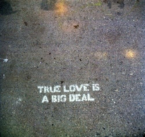 love. Sidewalk Art, Street Art, True Love, True Words, Mornings Coffe, Love Quotes, Inspiration Quotes, True Stories, Big Deals