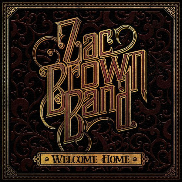 Zac Brown Band - Welcome Home (2017) [24bit] Zac Brown Band - Welcome Home 24 bit Year Of Release: 2017 Genre: Country Format: Flac, Tracks Bitrate: lossless Total Size: 768 MB 01. Zac Brown Band - Ro 2017 Lossless, LOSSLESS, Vinyl & HD Music Zac Brown Band - Welcome Home - WRZmusic