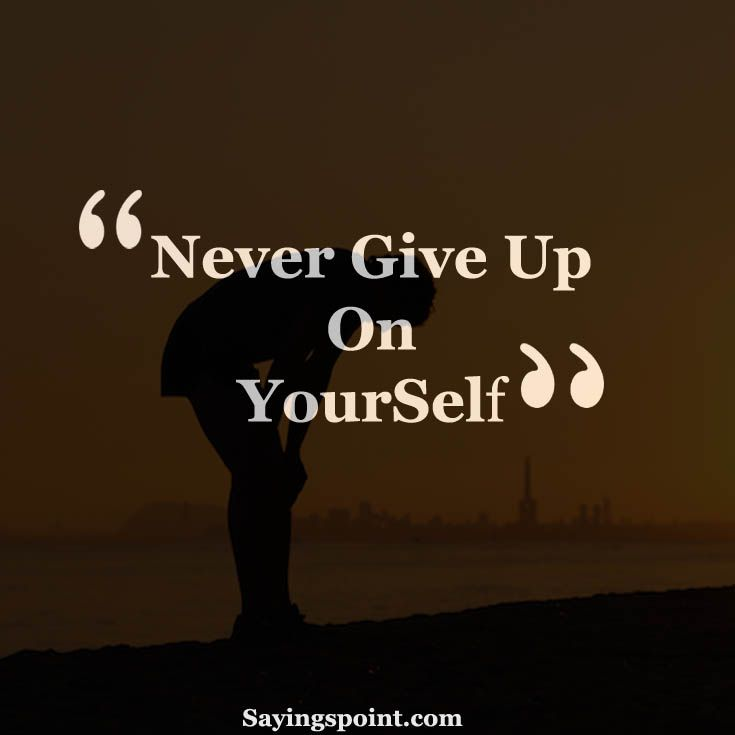 Never Give Up Motivational Sayings #sayings #quotes #nevergiveup  #motivationalquotes #sayingimages