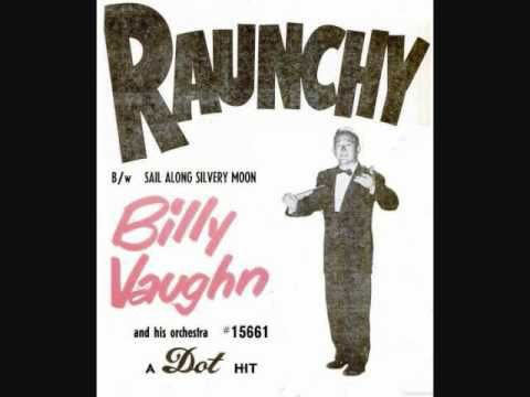 1957 HITS ARCHIVE: Raunchy - Bill Justis (his original #1 version) - YouTube