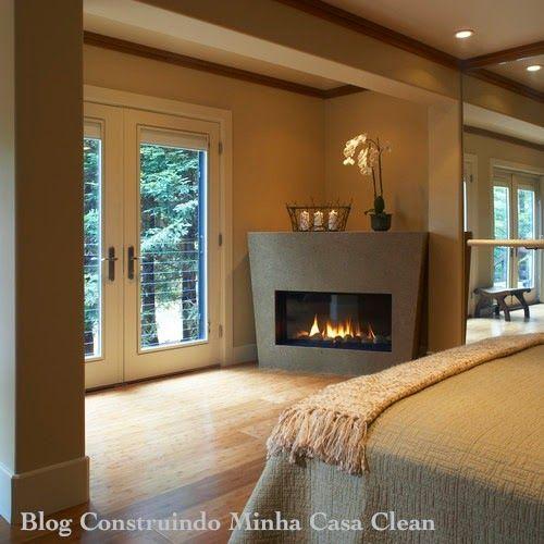 Construindo Minha Casa Clean: Quartos com Lareira!!! Lindos e Sofisticados!