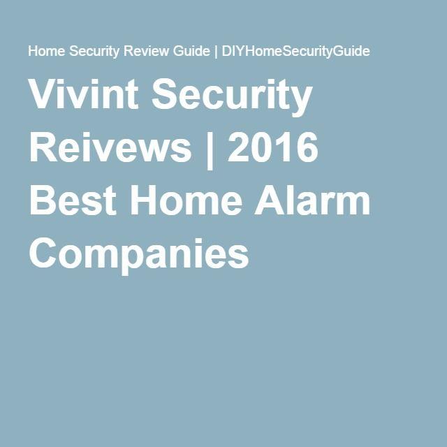 Vivint Security Reivews | 2016 Best Home Alarm Companies