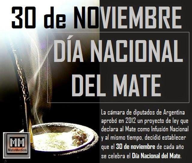 Crónicas de la Tierra sin Mal : 30 de Noviembre - Dia Nacional del Mate