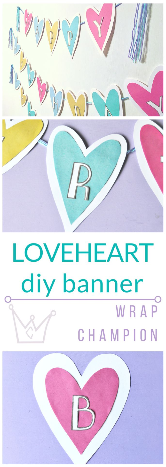 DIY Loveheart Homemade Banner for the special people in your life. Super quick and easy