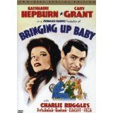 Bringing Up Baby - with Cary Grant and Katherine Hepburn, how could you lose????