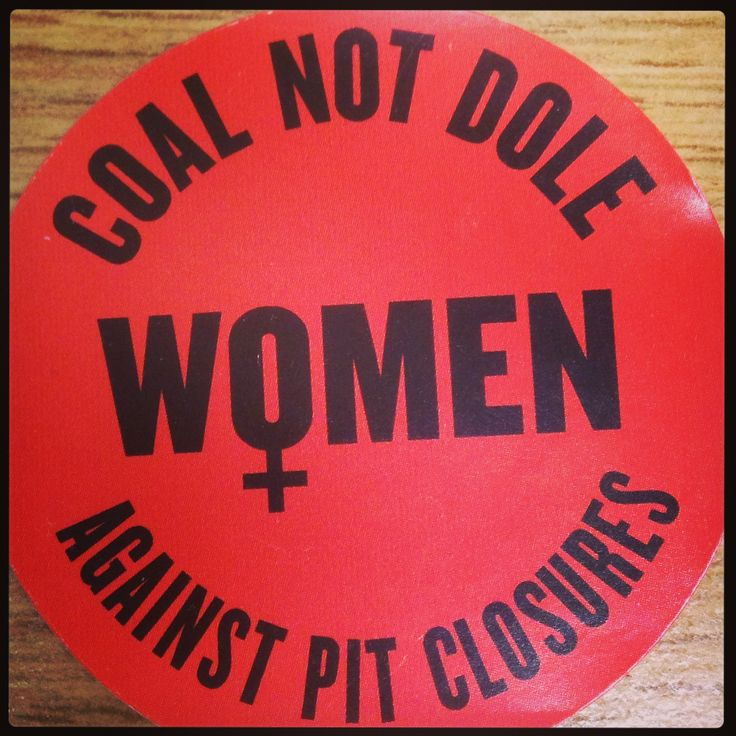 Women Against Pit Closures button #MinersStrike