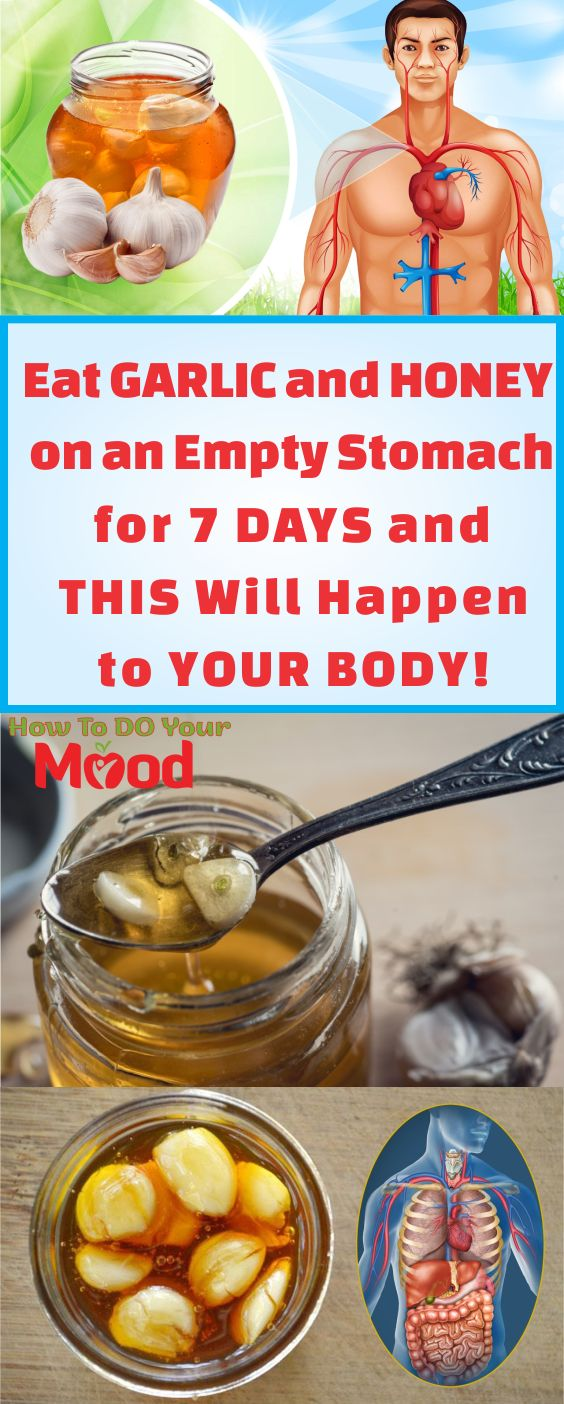 Eat Garlic and Honey on an Empty Stomach for 7 Days and ...
