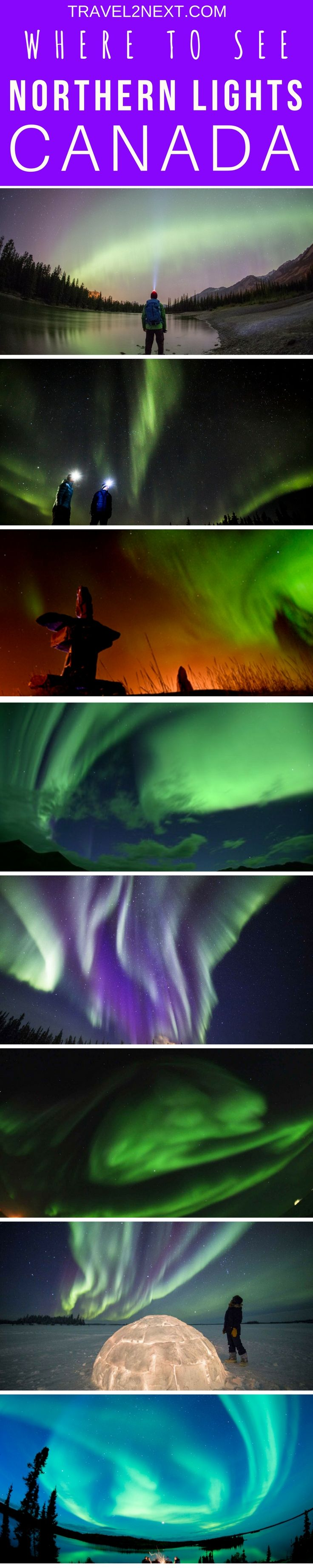 Experience the Northern Lights in Canada. The Aurora Borealis is an amazing light show.