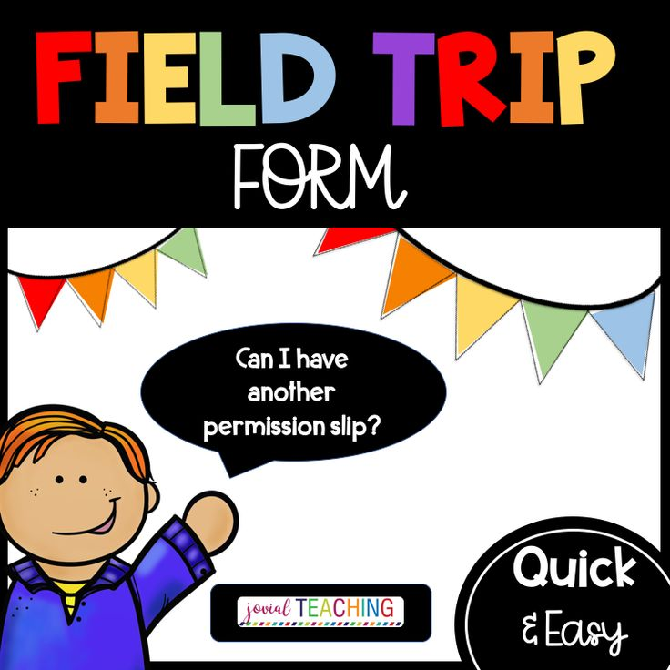 Best 25 Field Trip Permission Slip Ideas On Pinterest Teacher