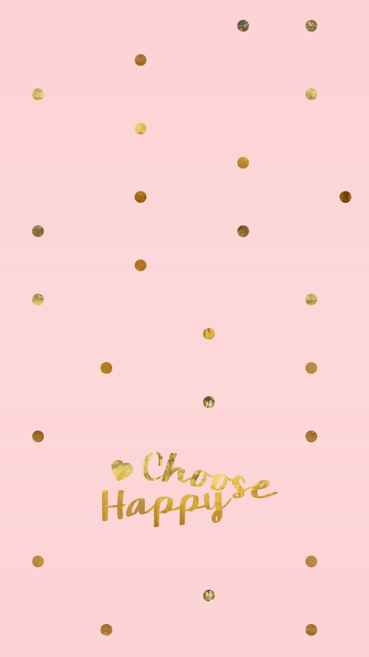 Choose Happy Blush Pink IPhone Wallpaper Background