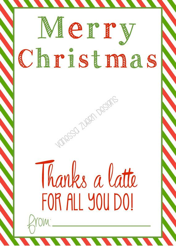 Merry Christmas-Thanks A Latte Printable holds a starbucks ...