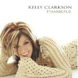 Thankful by Kelly Clarkson (2003) (Audio CD)By Kelly Clarkson