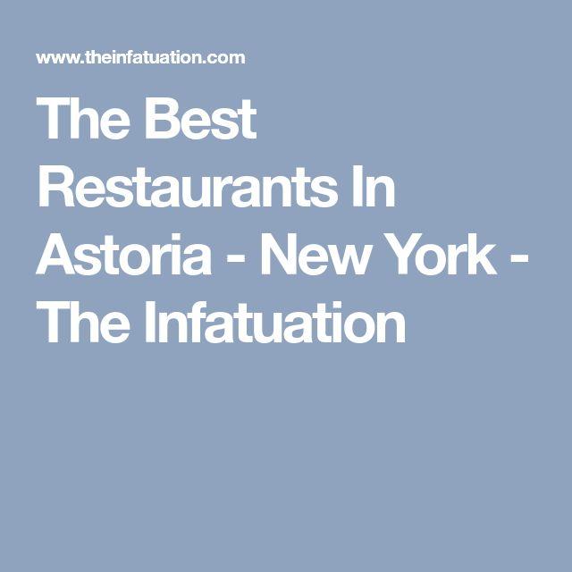The Best Restaurants In Astoria - New York - The Infatuation