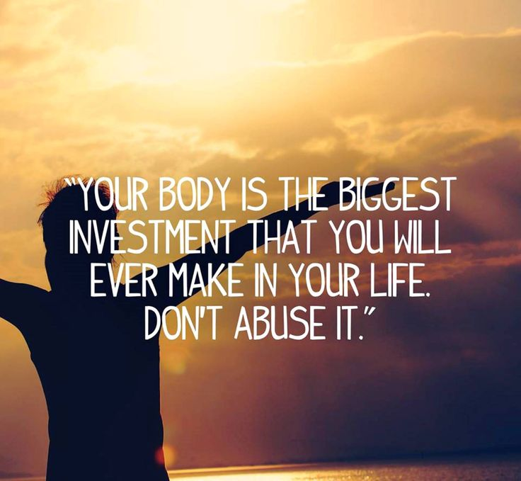 Your body is the biggest investment that you will ever make in your life. Don't abuse it. #wellness #motivation #inspiration