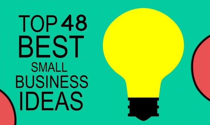 48 best Small Scale Business Ideas For You!
