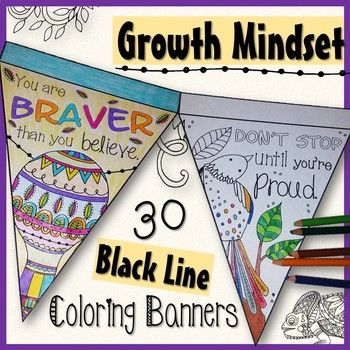 Don't stress the test Banners to personalize your classroom! End of the year activities - Put up before test days colored by your students for brain breaks. 30 uniquely fun coloring pennant banner designs for each student. Relieve their stress and anxiety & motivate them with 30 different growth mindset quotes.