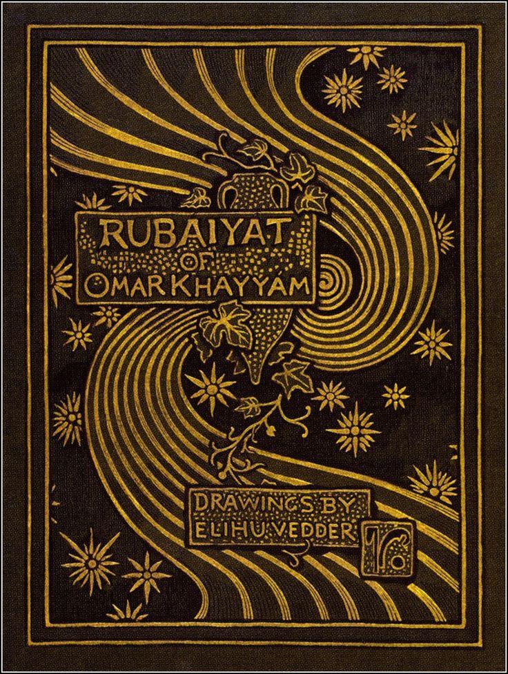 Rubaiyat of Omar Khayyam, The Astronomer-Poet of Persia Rendered into English…