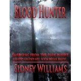Blood Hunter (Kindle Edition)By Sidney Williams