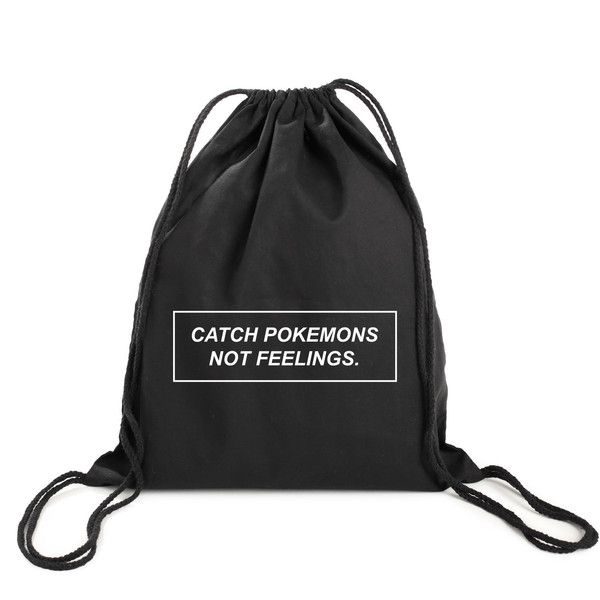 catch pokemons not feelings backpack gym bag drawstring swim case... (£6.82) ❤ liked on Polyvore featuring bags, backpacks, retro gym bag, cotton drawstring bags, gym bag, grunge backpack and hipster backpack