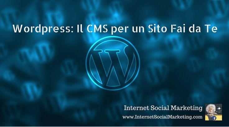 Siti internet: il CMS WordPress per crearli da zero..