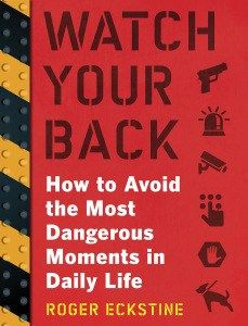 Watch Your Back: A How To Guide To Better Situational Awareness
