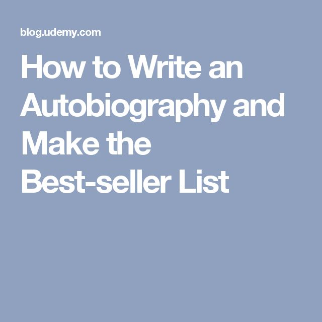 How to Write an Autobiography and Make the Best-seller List
