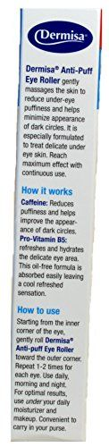 Take a look:  AMAZING FOR PUFFY EYES  DARK CIRCLE TREATMENT DERMISA ENHANCE APPEARANCE OJERAS