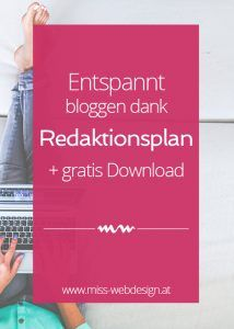 Entspannt bloggen dank Redaktionsplan + gratis Download | miss-webdesign.at