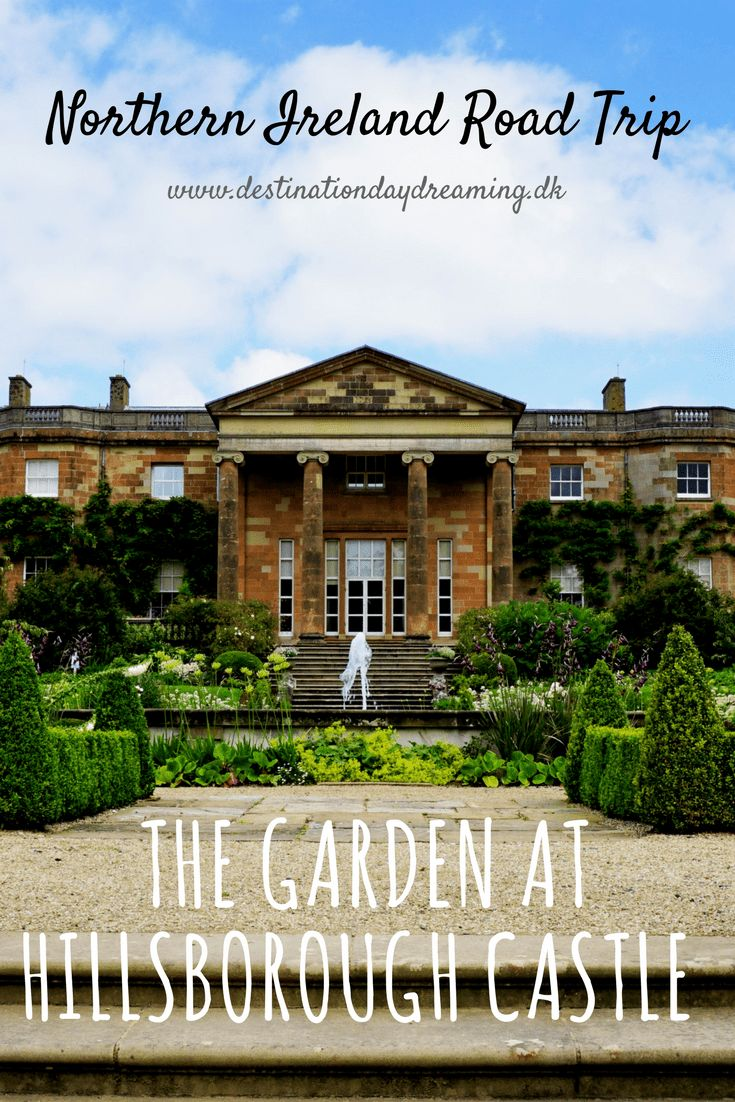 Hillsborough Castle Garden on our road trip to Northern Ireland. Read more on the blog: destinationdaydreaming.dk