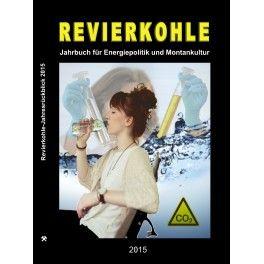 eBook: Revierkohle – Montankultur-Rückblick 2015, Herausgeber: Berufsverband Revierkohle e.V.