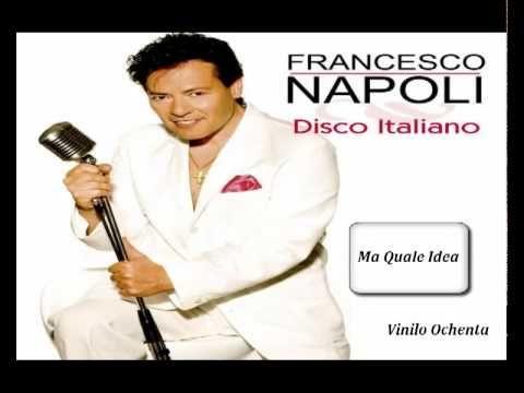 Francesco Napoli - Ma Quale Idea.