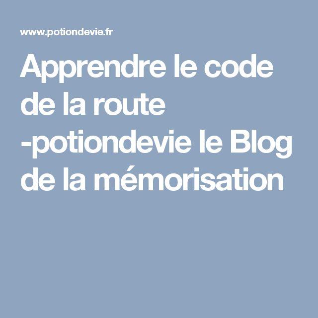 Apprendre le code de la route -potiondevie le Blog de la mémorisation