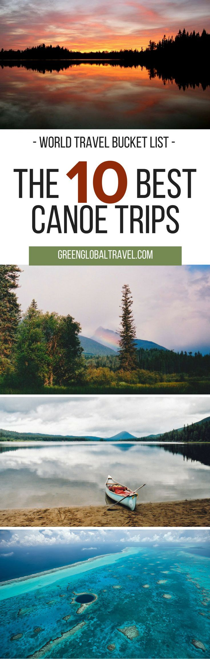 Here are some of our best canoe trips for your world travel bucket list! | British Columbia | Florida | Georgia | Belize | South America | Minnesota | Botswana | Southeast Asia | Tonga | India |