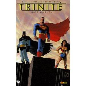 Batman/Superman/Wonder Woman : Trinité (Trinity) : Matt Wagner : Panini Comics