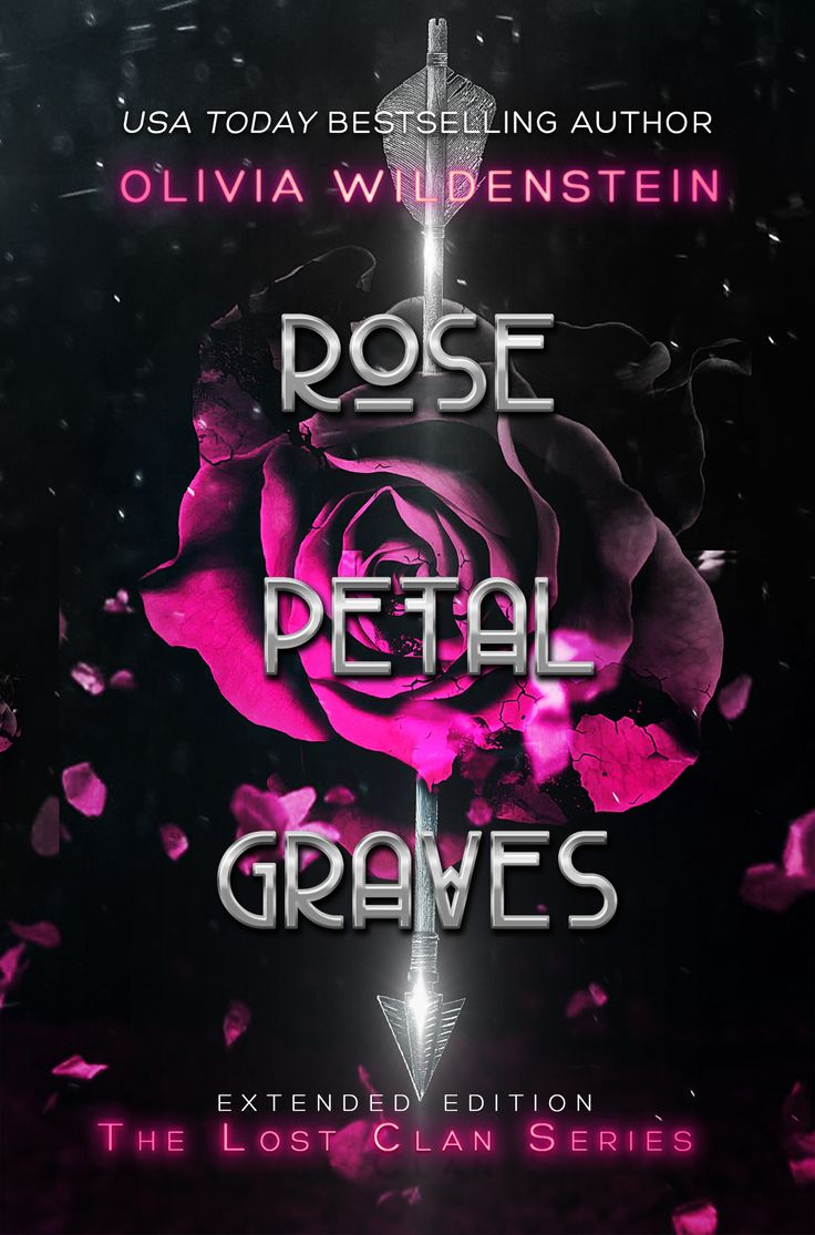 Rose Petal Graves (The Lost Clan 0.5) by Olivia Wildenstein