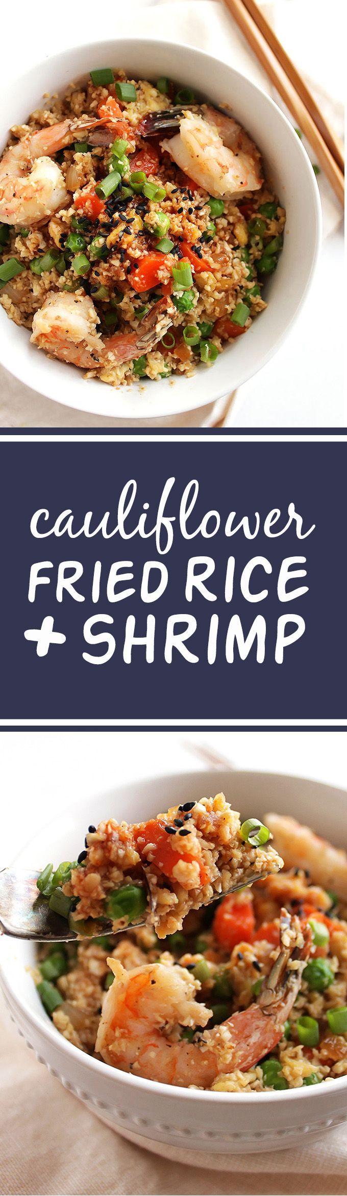Cauliflower Fried Rice with Shrimp - The perfect weeknight meal! This recipe only takes 30 minutes to make and one pan! A healthier take on traditional fried rice. Packed with veggies! Gluten Free/ Dairy Free | http://robustrecipes.com