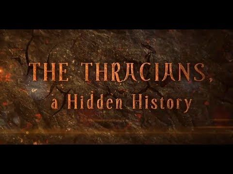The Thracians, a Hidden History - HD 2013 - YouTube