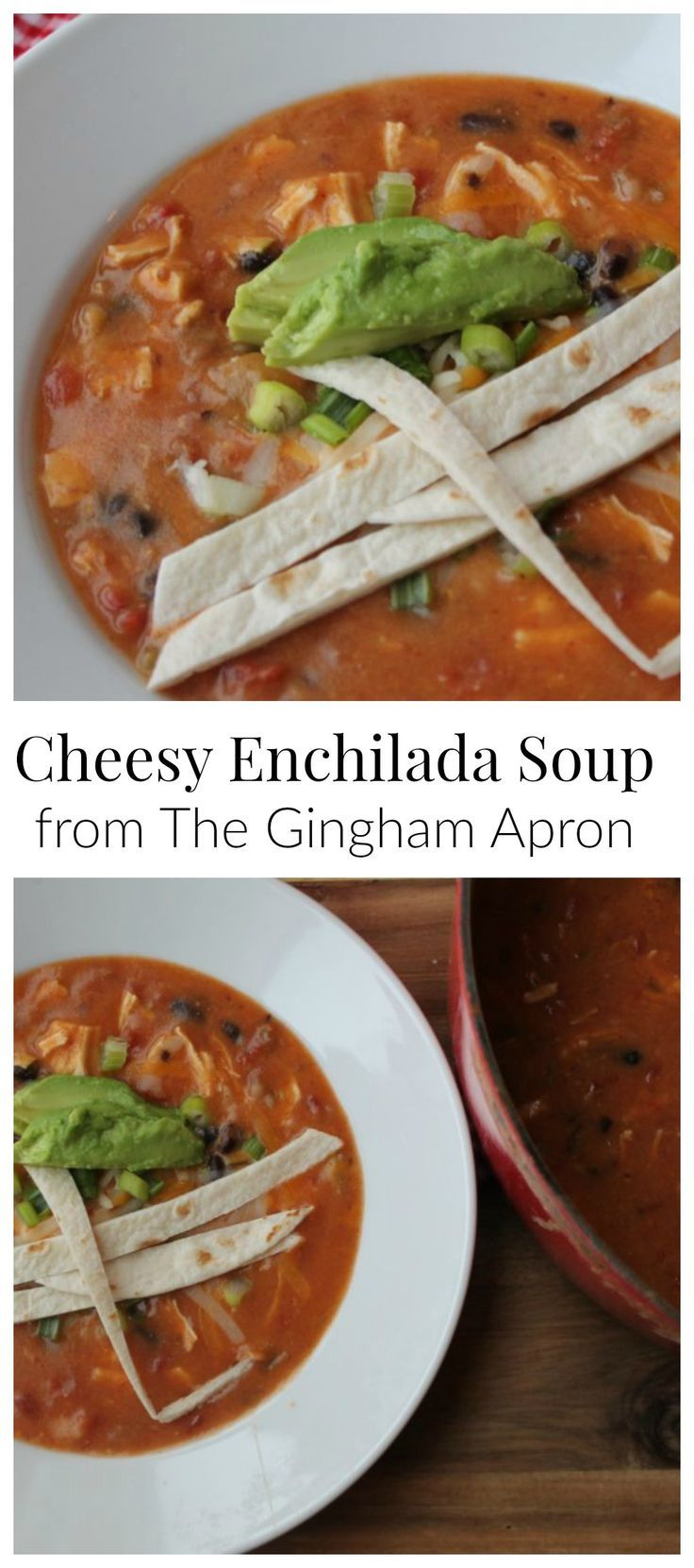 Cheesy Enchilada Soup- shredded chicken, black beans, enchilada sauce, and cumin make this soup SO delicious! #soups #Mexican #enchiladas