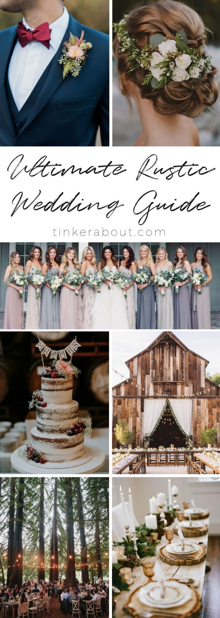 The Ultimate Guide to Your Perfect Rustic Wedding. Find 40+ well-curated Rustic Wedding Ideas on my Blog - tinkerabout.com. From the perfect Rustic Wedding Location to Rustic Wedding Decorations. I also included Rustic Wedding Hairstyles, Rustic Wedding Bridesmaids Dresses, Rustic Wedding Cakes, Rustic Wedding Centerpieces Rustic Wedding Invitations and Rustic Wedding Favors. #weddingdecoration