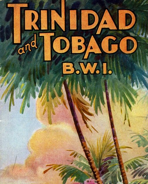 The next image for my Trinidad and Tobago memorabilia collection. This Travel Brochure by Striderv, via Flickr