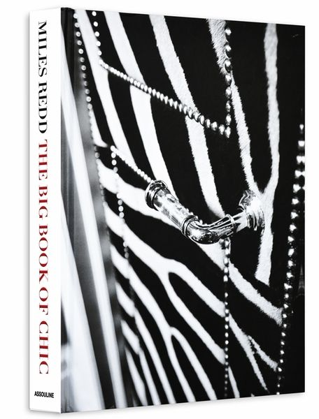 The Big Book Of Chic by Miles Redd / ASSOULINE