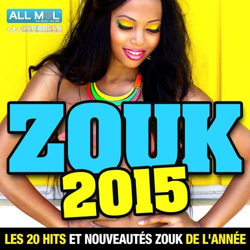 Tout va bien Tout a changé par Stony - Zouk 2015 : les 20 hits et nouveautés zouk de l'année
