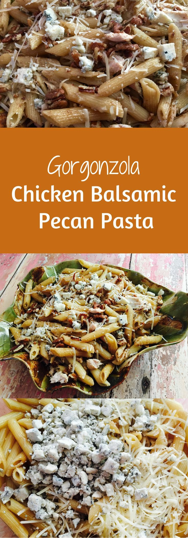 Gorgonzola Chicken Balsamic Pecan Pasta Recipe - Mouthwatering cheesy pasta recipe that everyone will love!