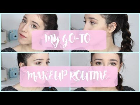 My GO-TO Makeup Routine 2016! - YouTube