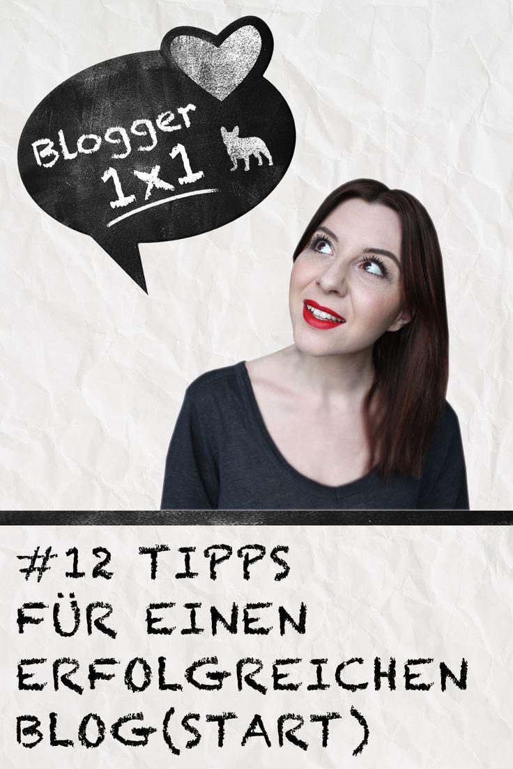 Blogger Tipps – 12 Tipps für einen erfolgreichen Blogstart