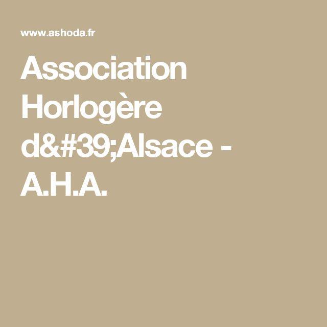 Association Horlogère d'Alsace - A.H.A.