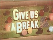 Give Us A Break    Based on Give Us A Break as used by DJ Dave Lee Travis which in turn was based on snooker.    The Pub Quiz arcade machine was a general knowledge quiz and didn't have much to do with snooker.